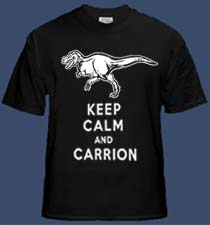 Keep Calm and Carrion - T-rex